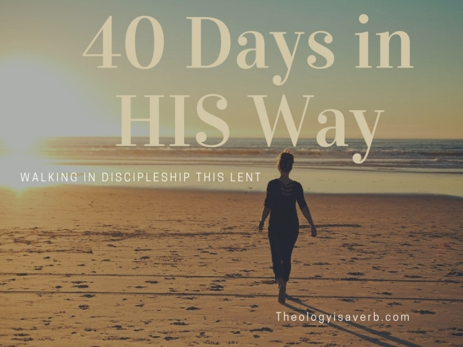 40 Days in His Way